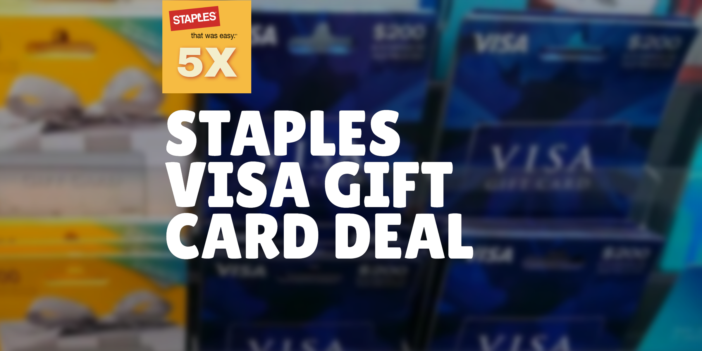Staples Visa Gift Card Deal