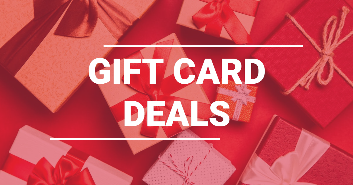 Roundup of Gift Card Deals